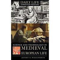【预订】Science and Technology in Medieval European Life