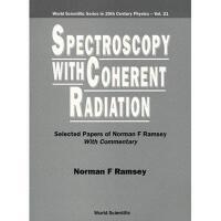 【预订】Spectroscopy with Coherent Radiation: Selected