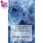 【中商海外直订】Algonquin Legends of New England