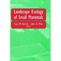 【预订】Landscape Ecology of Small Mammals Y9780387986463
