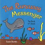 【预订】The Runaway Messenger: The Book of Jonah