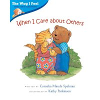 When I Care about Others(Way I Feel Books)我的感觉系列:我会关心别人ISBN