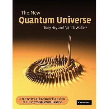 【预订】The New Quantum Universe 美国库房发货,通常付款后3-5周到货!