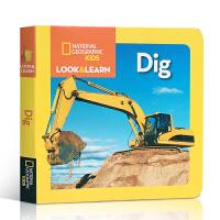 英文原版绘本National Geographic Kids Look and Learn:Dig 挖掘机全彩国家地理
