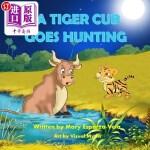 【中商海外直订】A Tiger Cub Goes Hunting