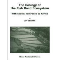 【预订】The Ecology of the Fish Pond Ecosystem: With Special Y9