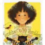 【预订】Sunshine on My Shoulders [With Score and CD]