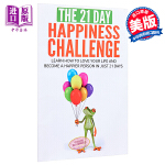21天快乐挑战 英文原版 The 21-Day Happiness Challenge Createspace Ind