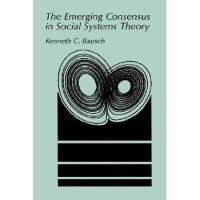 【预订】The Emerging Consensus in Social Systems Theory Y978030
