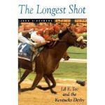 【预订】The Longest Shot: Lil E. Tee and Kentucky Derby