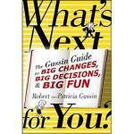 【预订】What's Next . . . for You?: The Gussin Guide to Big