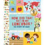 【预订】How Did That Get in My Lunchbox? The Story of Food