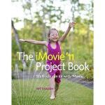 【预订】The iMovie '11 Project Book: Stuff You Can Do with