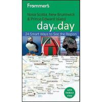 【预订】Frommer'S Nova Scotia, New Brunswick & Pei Day By