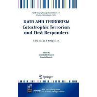 【预订】NATO and Terrorism Catastrophic Terrorism and First