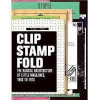 【预订】Clip, Stamp, Fold: The Radical Architecture of