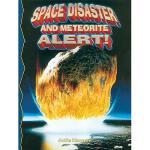 【预订】Space Disaster and Meteorite Alert! Y9780778716150