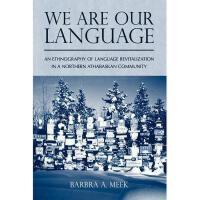 【预订】We Are Our Language: An Ethnography of Language Y978081