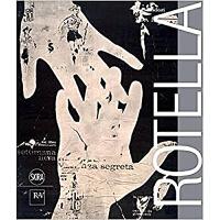 MIMMO ROTELLA米莫 罗泰拉个人绘画作品集艺术杰作