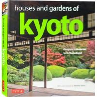 HOUSES AND GARDENS OF KYOTO 英文版 日本京都 传统建筑景观与室内设计 日