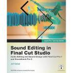 【预订】Sound Editing in Final Cut Studio [With DVD ROM and