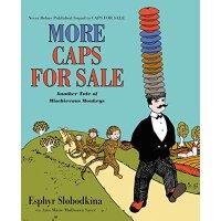 卖更多的帽子(享誉美国75年经典故事《卖帽子》姊妹篇,精装)【英文原版】More Caps for Sale