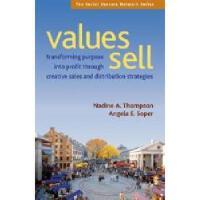 【预订】Values Sell: Transforming Purpose Into Profit