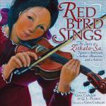 【预订】Red Bird Sings: The Story of Zitkala-Sa, Native