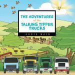 【预订】The Adventures of the Talking Tipper Trucks