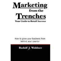 【预订】Marketing from the Trenches: Your Guide to Retail