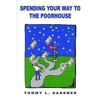 【预订】Spending Your Way to the Poorhouse