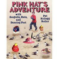 【预订】Pink Hat S Adventure with Seagulls, Hats, and