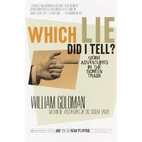 【预订】Which Lie Did I Tell?: More Adventures in the Screen