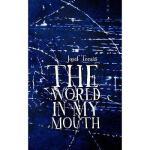 【预订】The World in My Mouth