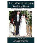 【预订】The Father of the Bride Wedding Guide