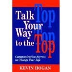 【预订】Talk Your Way to the Top: Communication Secrets to Y978