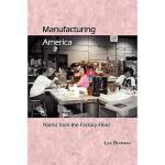 【预订】Manufacturing America, Poems from the Factory Floor