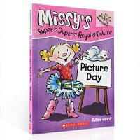 英文原版 MISSY'S SUPER DUPER ROYAL DELUXE #1: PICTURE DAY 照相日 学