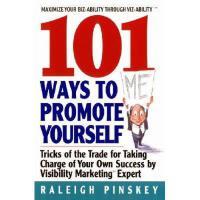 【预订】101 Ways Topromote Yourself: Tricks of the Trade for