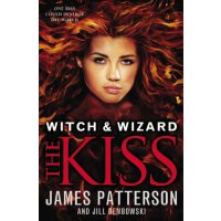 Witch & Wizard #4: The Kiss