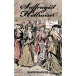 【预订】Suffragist Hellraiser