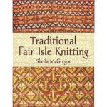 【预订】Traditional Fair Isle Knitting
