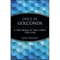 【预订】Once In Golconda: A True Drama Of Wall Street