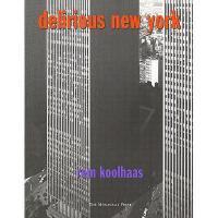 【预订】Delirious New York: A Retroactive Manifesto for