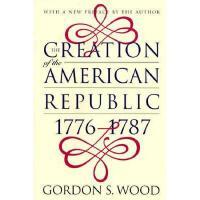 【预订】Creation of the American Republic, 1776-1787