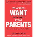 【预订】What Kids Want and Need from Parents