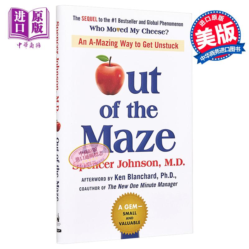 【中商原版】走出迷宫(《谁动了我的奶酪》续集)英文原版 Out of the Maze Spencer Johnson Portfolio