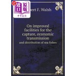 【中商海外直订】On Improved Facilities for the Capture, Economic Tr