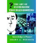【预订】The Art of Systematic Troubleshooting