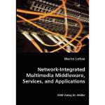 【预订】Network-Integrated Multimedia Middleware, Services